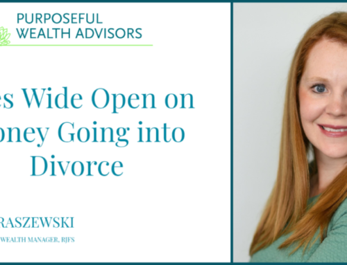 Eyes Wide Open On Money Going Into Divorce
